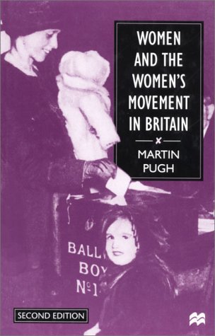 Women and the Women's Movement in Britain, 1914-1999, Pugh, Martin