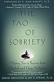 The Tao of Sobriety: Helping You to Recover…