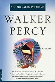 The Thanatos Syndrome: A Novel de Walker…