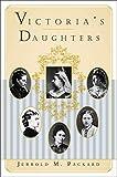 Victoria's Daughters av Jerrold M. Packard