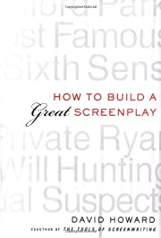 How to Build a Great Screenplay: A Master…