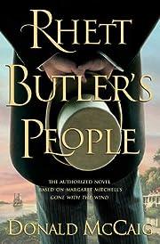 Rhett Butler's People av Donald McCaig