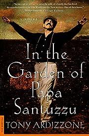 In the Garden of Papa Santuzzu: A Novel de…
