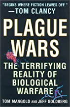 Plague Wars: The Terrifying Reality of…
