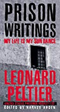Prison Writings: My Life is My Sun Dance by…