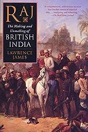Raj: The Making and Unmaking of British…