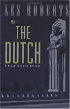 The Dutch by Les Roberts