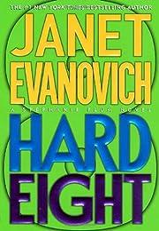 Hard Eight (Stephanie Plum, No. 8): A…