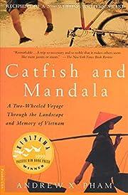 Catfish and Mandala: A Two-Wheeled Voyage…