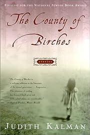 The County of Birches – tekijä: Judith…