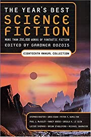 The Year's Best Science Fiction, Eighteenth…