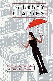 The Nanny Diaries: A Novel – tekijä: Emma…