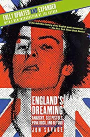 England's Dreaming, Revised Edition:…