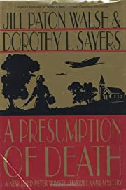 A Presumption of Death: A New Lord Peter…