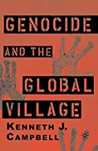 Genocide and the Global Village by Kenneth…
