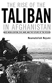 The Rise of the Taliban in Afghanistan: Mass…