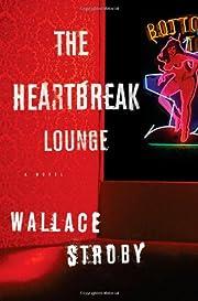 The Heartbreak Lounge (Harry Rane Novels) av…