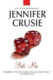 Bet Me – tekijä: Jennifer Crusie