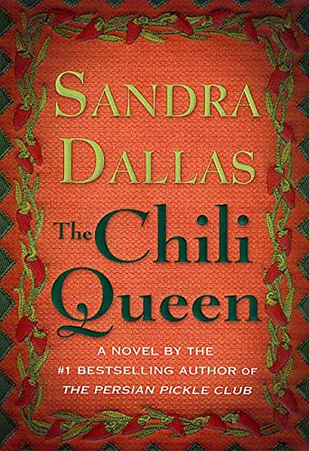 The Chili Queen: A Novel, Dallas, Sandra
