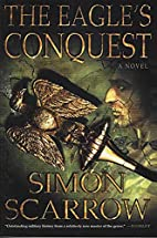 The Eagle's Conquest: A Novel of the Roman…