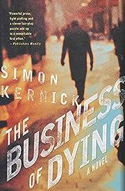 The Business of Dying: A Novel por Simon…