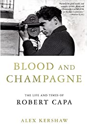Blood and Champagne: The Life and Times of…
