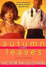 Autumn Leaves: A Novel – tekijä: Victor…