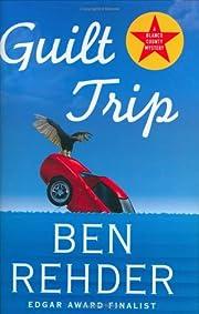 Guilt trip : a Blanco County mystery por Ben…