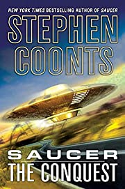 Saucer: The Conquest – tekijä: Stephen…