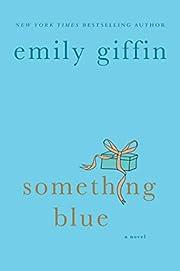Something Blue von Emily Giffin