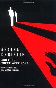 And Then There Were None por Agatha Christie