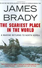 The Scariest Place in the World: A Marine…