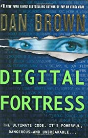 Digital Fortress: A Thriller af Dan Brown