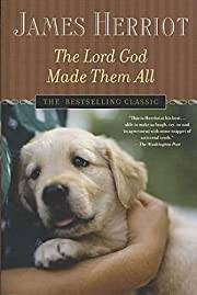 The Lord God Made Them All (All Creatures…