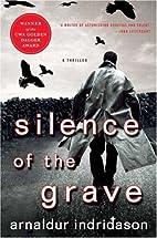 Silence of the Grave: A Thriller by Arnaldur…