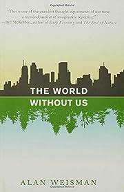The World Without Us – tekijä: Alan…