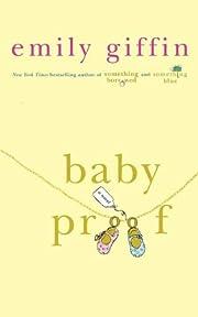 Baby Proof de Emily Giffin