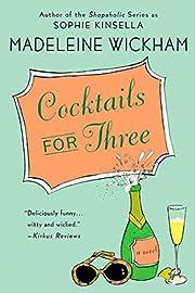 Cocktails for Three af Madeleine Wickham