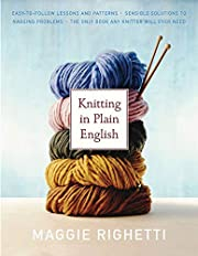 Knitting in Plain English, Updated Edition…