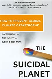 The Suicidal Planet: How to Prevent Global…