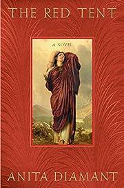 The Red Tent: A Novel de Anita Diamant