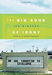The Big Book of Irony – tekijä: Jon…