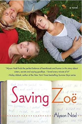 Saving Zoe: A Novel, Noël, Alyson