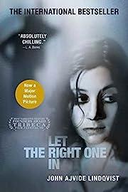 Let the Right One In: A Novel av John Ajvide…