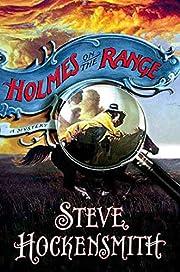 Holmes on the Range av Steve Hockensmith