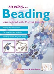So Easy...Beading: Learn to Bead with 25…
