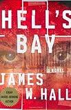 Hell's Bay / James W. Hall