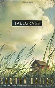 Tallgrass por Sandra Dallas