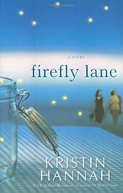 Firefly Lane – tekijä: Kristin Hannah