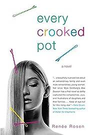 Every Crooked Pot: A novel av Renee Rosen